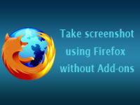 Screenshot with firefox, firefox screenshot, Share screenshot online, Screenshot features in firefox, Firefox features, Browser screenhsot without addons