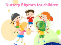 Nursery Rhymes for Kids, Kids Rhymes, Rhymes for children, Kids activities, Children Games, stories for kids, Children stories