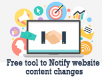 Free tools to notify website content changes, Wachete, OnWebChange, ChangeTower, Visualping, Versionista, Website Changes, Web Page changes